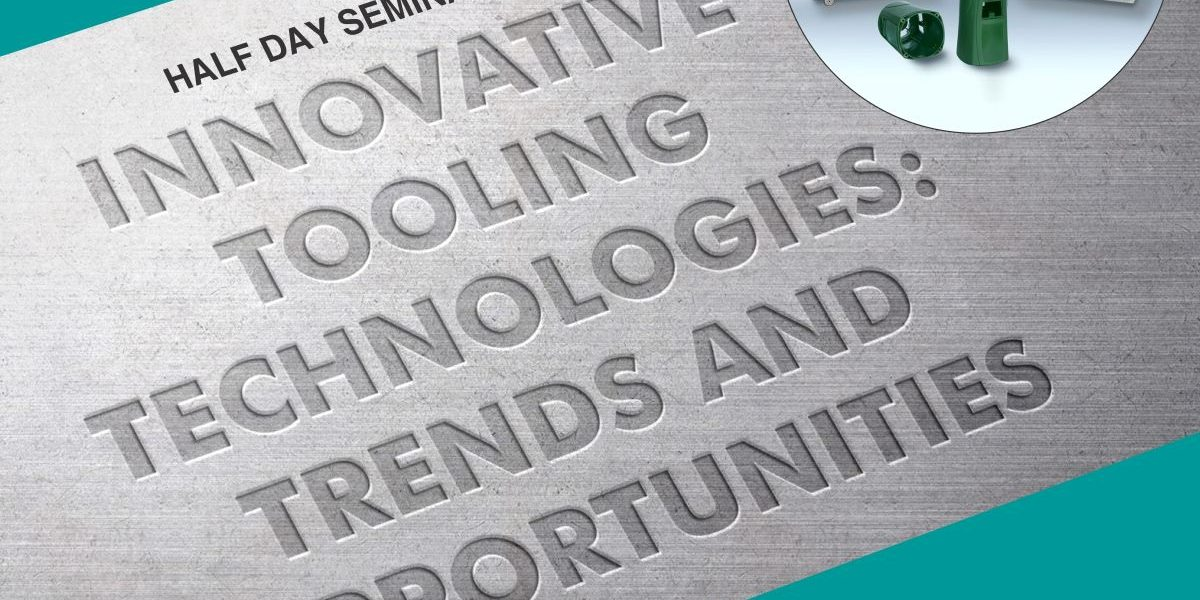 Innovative Tooling Technologies Trends and Opportunities